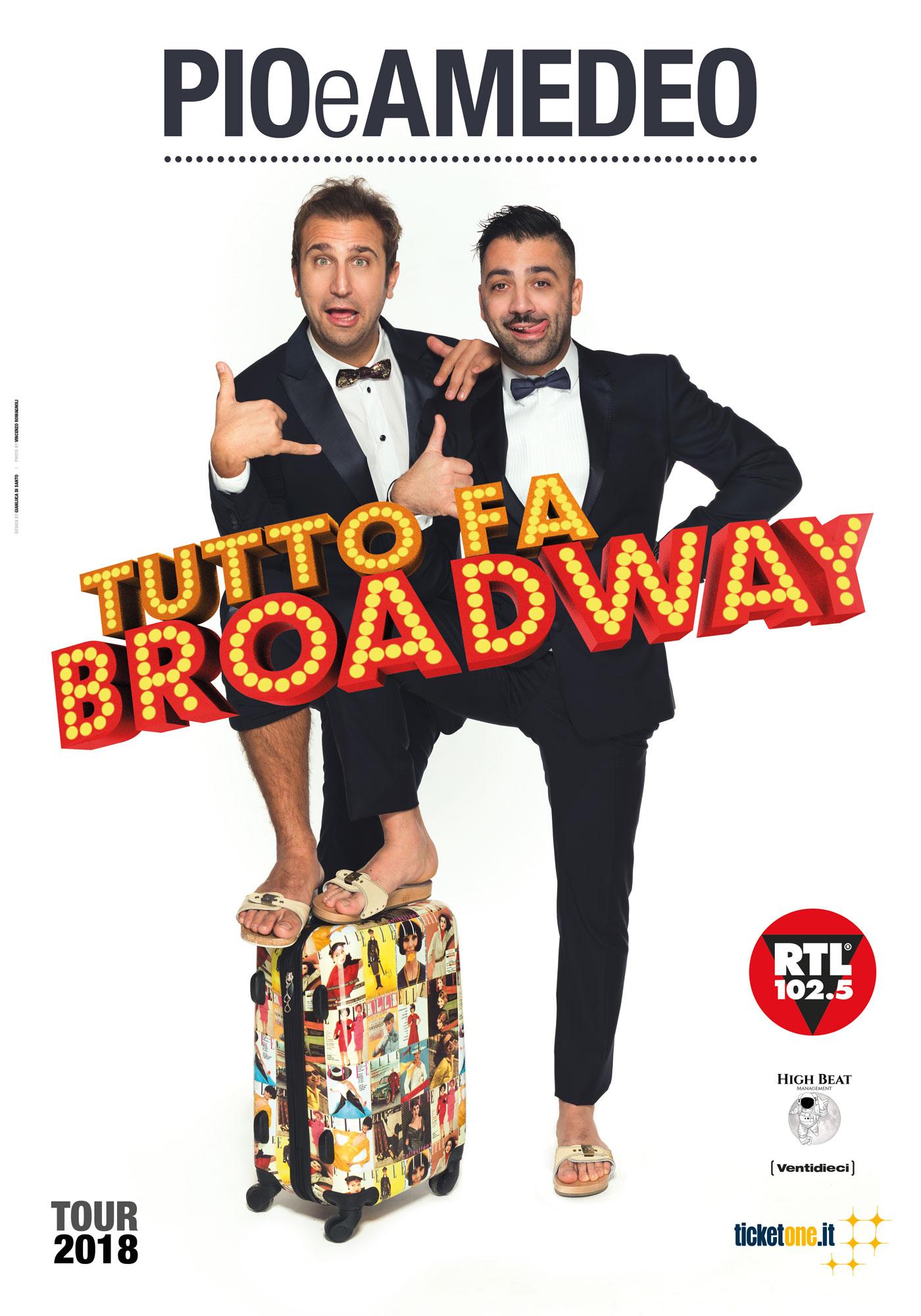 Pio e Amedeo - Tutto fa Broadway